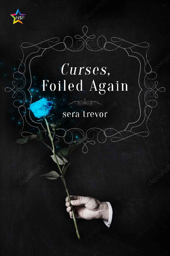 Book Review: Curses Foiled Again by Sera Trevor | reading, books, book reviews, fantasy, paranormal/urban fantasy, paranormal romance, lgbt+, m/m, vampires, witches