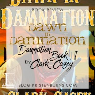 Book Review: Dawn in Damnation (Damnation Book 1) by Clark Casey
