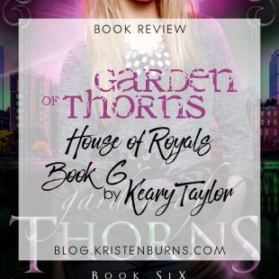 Book Review: Garden of Thorns (House of Royals Book 6) by Keary Taylor