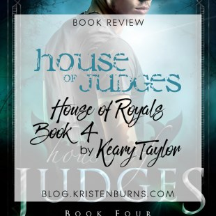 Book Review: House of Judges (House of Royals Book 4) by Keary Taylor