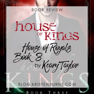 Book Review: House of Kings (House of Royals Book 3) by Keary Taylor
