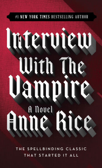 Book Review: Interview with the Vampire (The Vampire Chronicles Book 1) by Anne Rice | reading, books, book reviews, fantasy, paranormal/urban fantasy, vampires