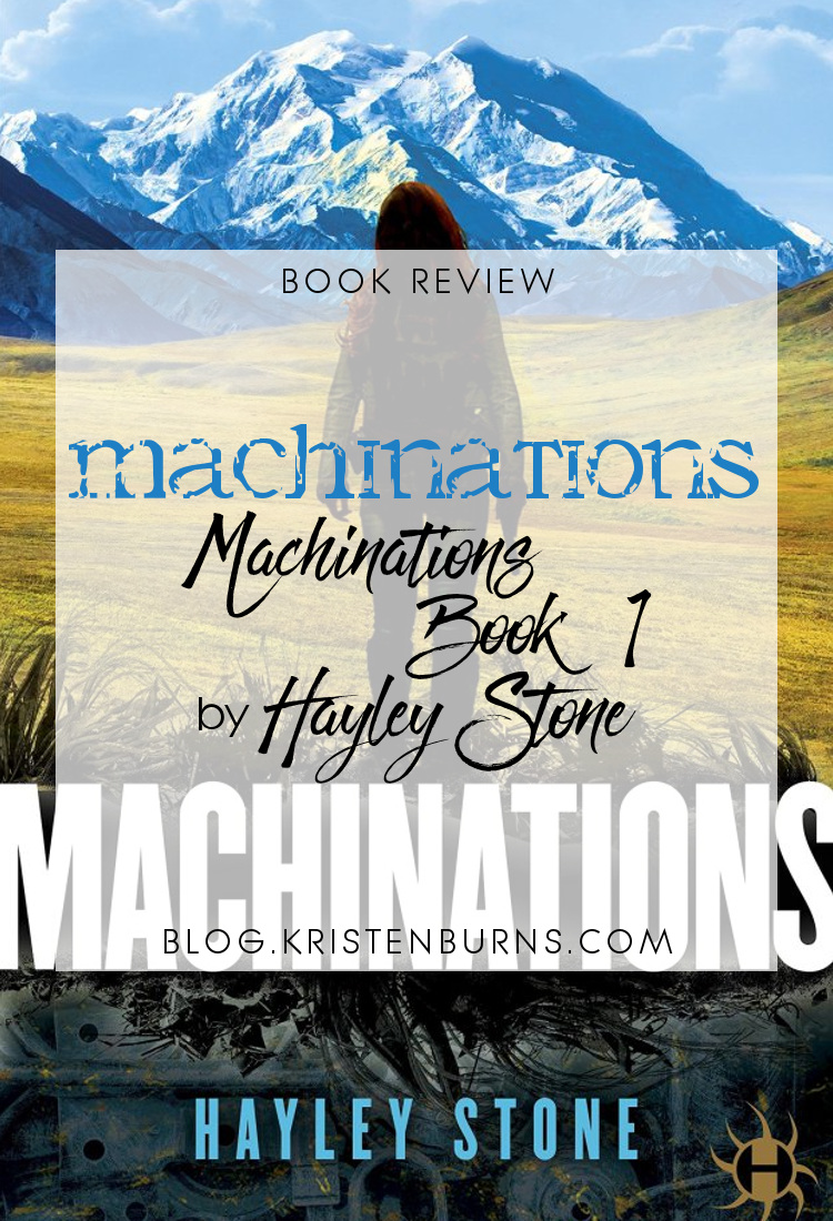 Book Review: Machinations (Machinations Book 1) by Hayley Stone | reading, books, book reviews, science fiction, post-apocalyptic, robots, cloning