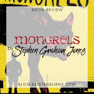 Book Review: Mongrels by Stephen Graham Jones