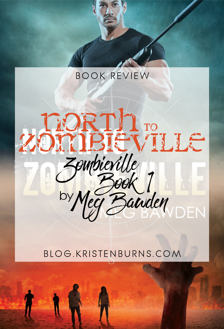 Book Review: North to Zombieville (Zombieville Book 1) by Meg Bawden | reading, books, book reviews, lgbt, science fiction, post-apocalyptic, zombies