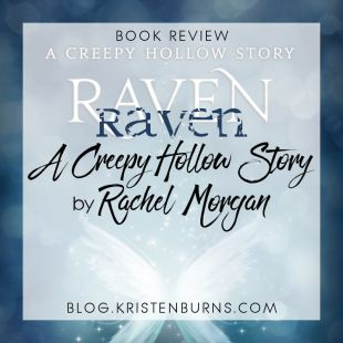 Book Review: Raven (A Creepy Hollow Story) by Rachel Morgan