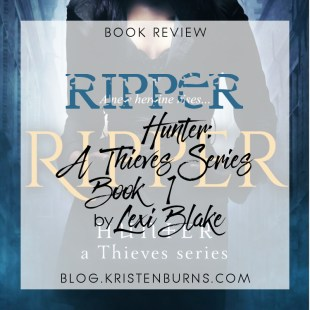 Book Review: Ripper (Hunter: A Thieves Series Book 1) by Lexi Blake