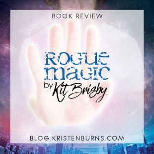 Book Review: Rogue Magic by Kit Brisby