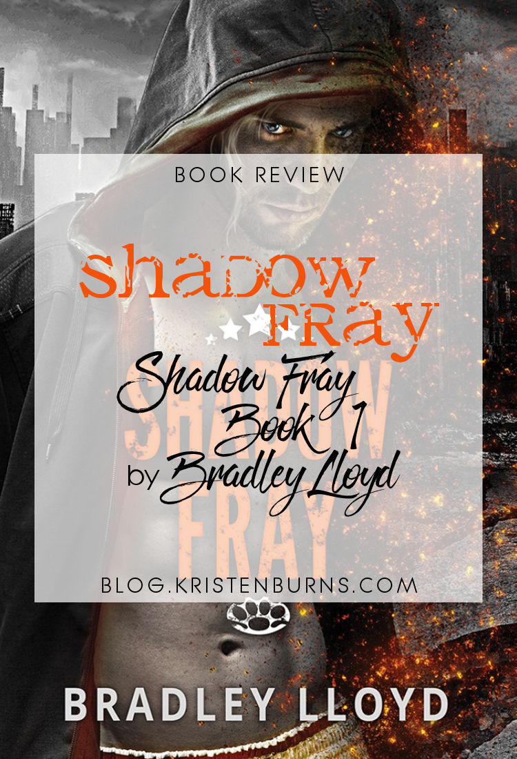 Book Review: Shadow Fray (Shadow Fray Book 1) by Bradley Lloyd | reading, books, book reviews, science fiction, dystopian, lgbt