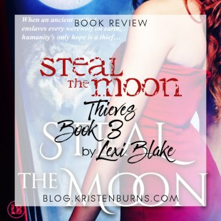 Book Review: Steal the Moon (Thieves Book 3) by Lexi Blake