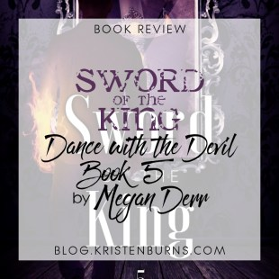 Book Review: Sword of the King (Dance with the Devil Book 5) by Megan Derr