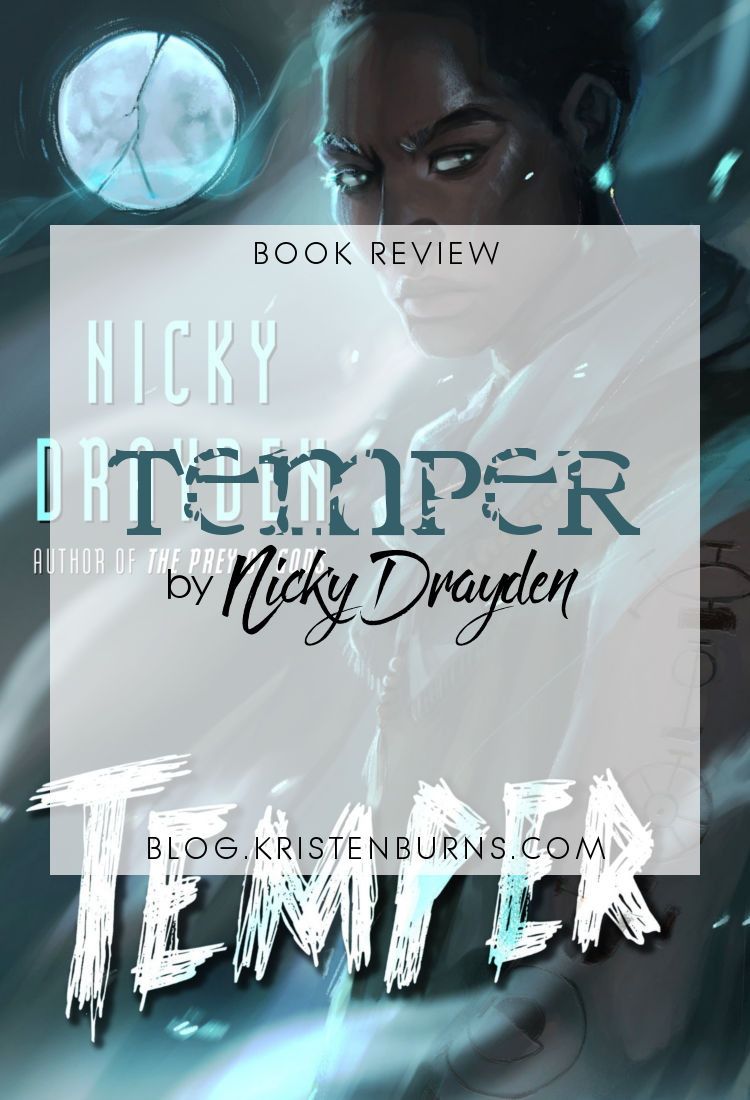 Book Review: Temper by Nicky Drayden | reading, books, book reviews, fantasy