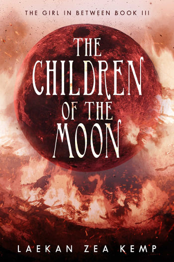 Book Review: The Children of the Moon (The Girl in Between Book 3) by Laekan Zea Kemp   reading, books, book reviews, fantasy, urban fantasy, young adult