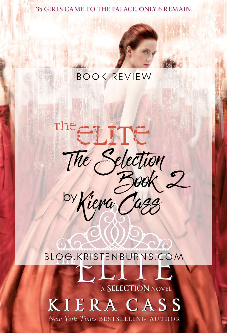 2.5 Star Book Review: The Elite (The Selection Book 2) by Kiera Cass   reading, books, book reviews, sci-fi, dystopian, YA, YA romance