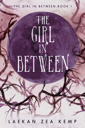 Book Review: The Girl in Between (The Girl in Between Book 1) by Laekan Zea Kemp | reading, books, book reviews, fantasy, urban fantasy, young adult, chronic illness, kls