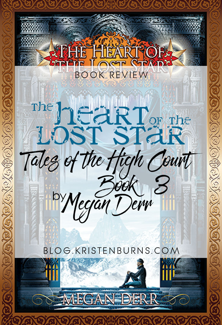 Book Review: The Heart of the Lost Star (Tales of the High Court Book 3) by Megan Derr | reading, books, book reviews, fantasy, high fantasy, lgbtqia, m/m