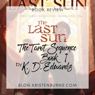 Book Review: The Last Sun (The Tarot Sequence Book 1) by K. D. Edwards