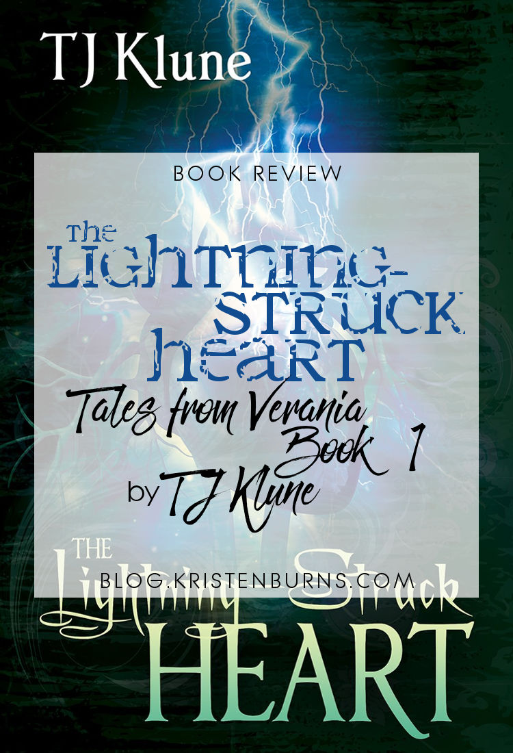 Book Review: The Lightning-Struck Heart (Tales from Verania Book 1) by TJ Klune | reading, books, book reviews, fantasy, high fantasy, lgbt, m/m