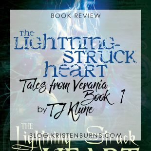 Book Review: The Lightning-Struck Heart (Tales from Verania Book 1) by TJ Klune