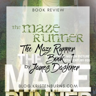 Book Review: The Maze Runner (The Maze Runner Book 1) by James Dashner