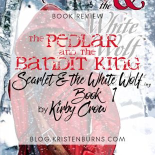 Book Review: The Pedlar and the Bandit King (Scarlet & the White Wolf Book 1) by Kirby Crow