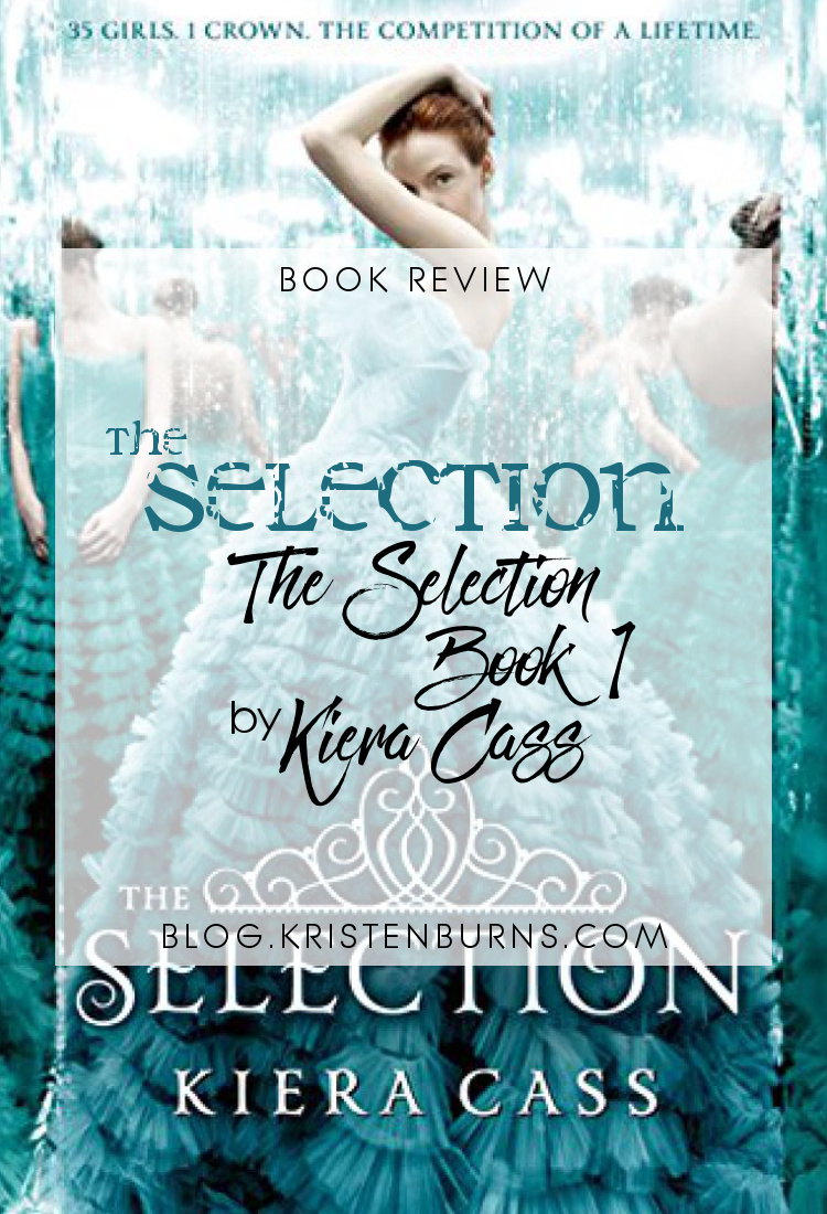 3 Star Book Review: The Selection (The Selection Book 1) by Kiera Cass   reading, books, book reviews, sci-fi, dystopian, YA, YA romance