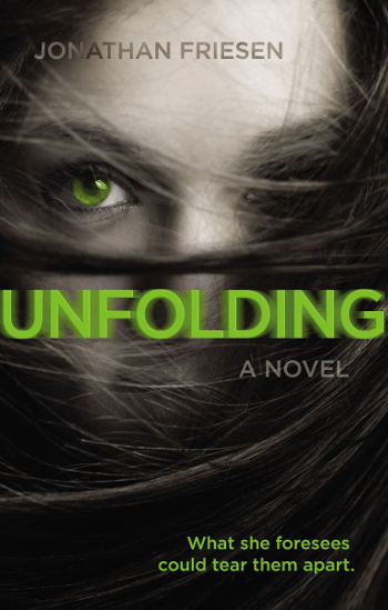 Book Review: Unfolding by Jonathan Friesen | reading, books, book reviews, fantasy, paranormal, young adult
