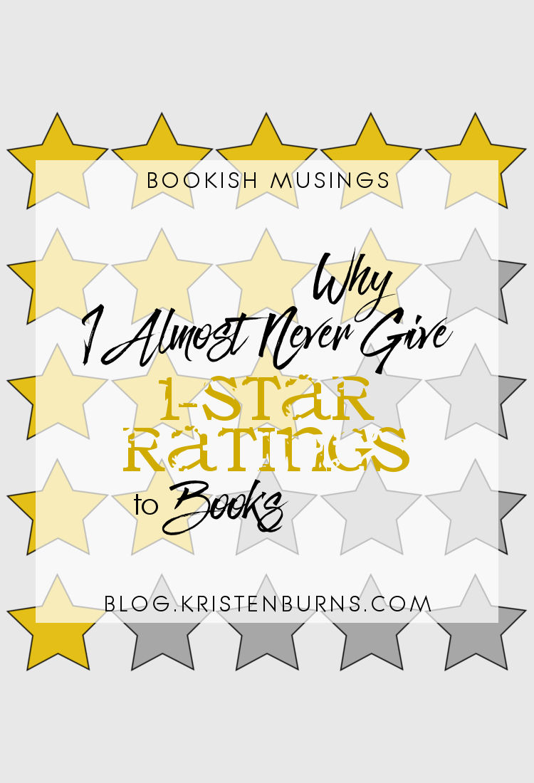 Bookish Musings: Why I Almost Never Give 1-Star Ratings to Books | reading, books, ratings