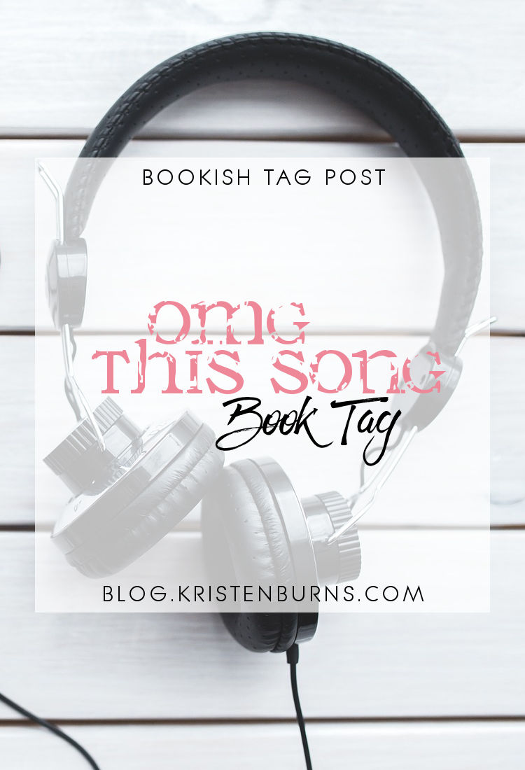 Bookish Tag Post: OMG This Song Book Tag | reading, books, music, book tag, tag post