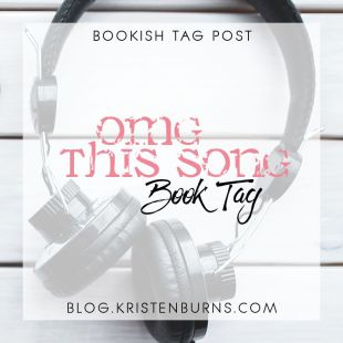 Bookish Tag Post: OMG This Song Book Tag
