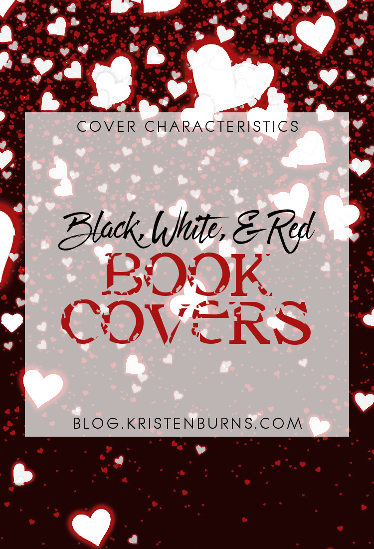 Cover Characteristics: Black, White, & Red Book Covers | reading, books, book covers, cover love, black, white, red