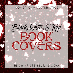 Cover Characteristics: Black, White, & Red Book Covers