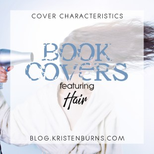 Cover Characteristics: Book Covers featuring Hair
