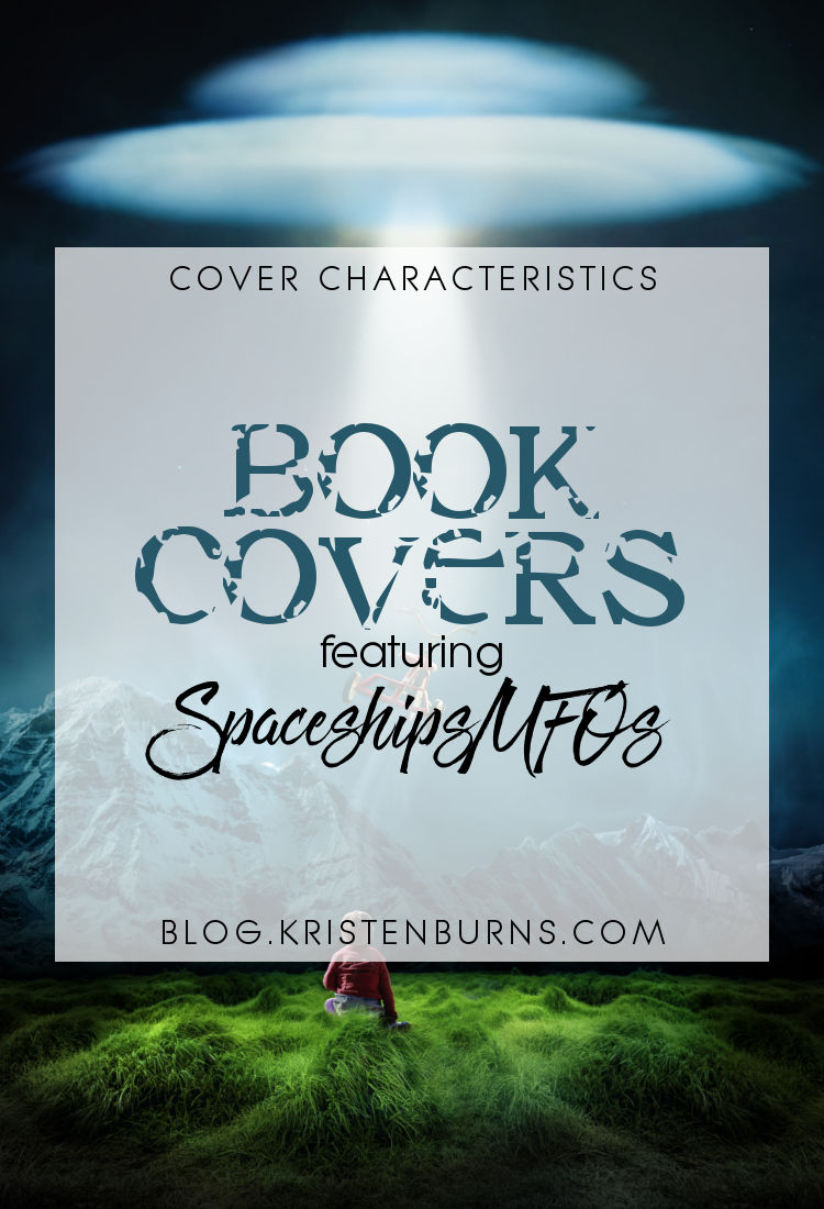 Cover Characteristics: Book Covers featuring Spaceships UFOs | reading, books, book covers, cover love, spaceships, ufos