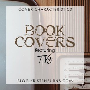 Cover Characteristics: Book Covers featuring TVs