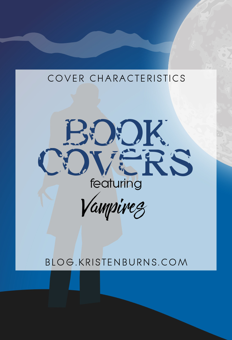 Cover Characteristics: Book Cover featuring Vampires | reading, books, book covers, cover love, vampires