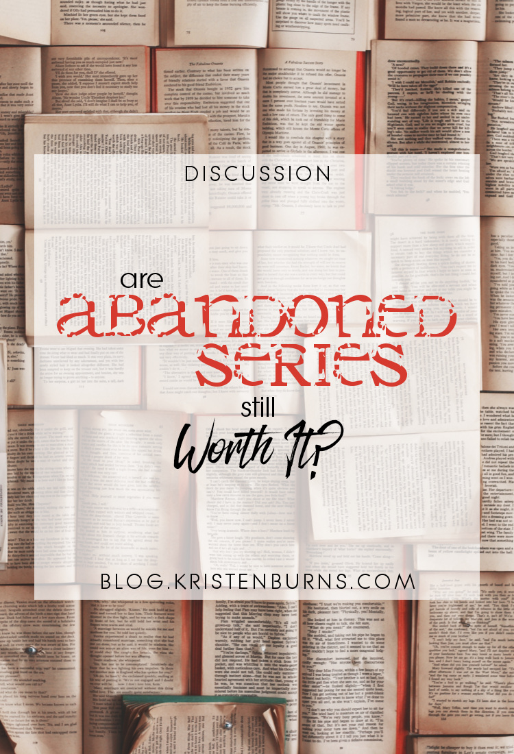 Discussion: Are Abandoned Series Still Worth It? | reading, books, discussions, series