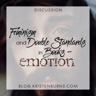 Bookish Musings: Feminism and Double Standards in Books – Emotion