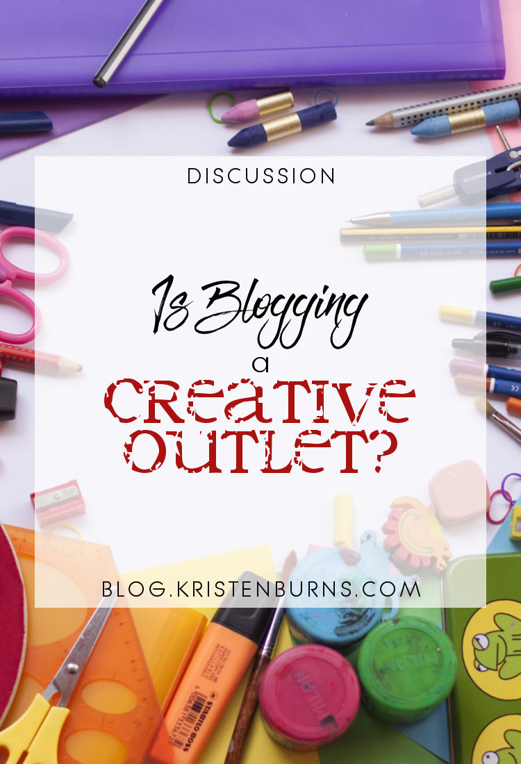Discussion: Is Blogging a Creative Outlet? | blogging, discussions