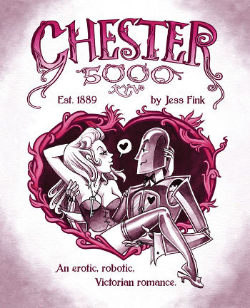 Graphic Novel Review: Chester 5000 XYV Vol. 1 by Jess Fink | reading, graphic novel review, webcomics, science fiction, sci-fi romance, steampunk, erotica, androids/robots