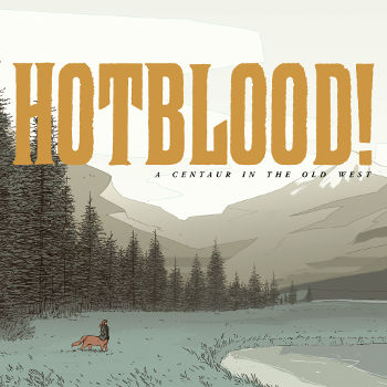 Graphic Novel Review: Hotblood! A Centaur in the Old West by Toril Orlesky | reading, books, book reviews, graphic novels, webcomics, fantasy, western, lgbtqia, m/m
