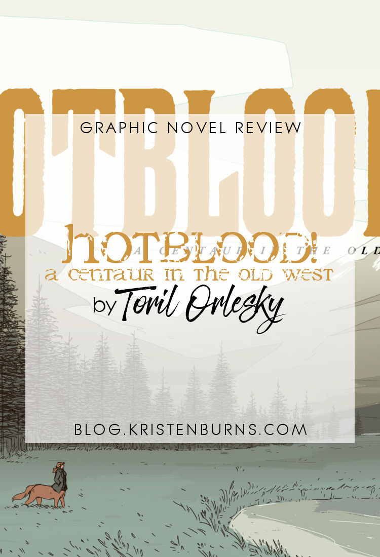Graphic Novel Review: Hotblood! A Centaur in the Old West by Toril Orlesky   reading, books, book reviews, graphic novels, webcomics, fantasy, western, lgbtqia, m/m