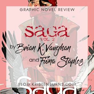 Graphic Novel Review: Saga Vol. 2 by Brian K. Vaughan & Fiona Staples
