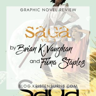 Graphic Novel Review: Saga Vol. 3 by Brian K. Vaughan & Fiona Staples