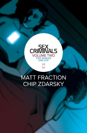 Graphic Novel Review: Sex Criminals Vol. 2 by Matt Fraction & Chip Zdarsky | reading, books, book reviews, graphic novels, fantasy, paranormal/urban fantasy, mental illness