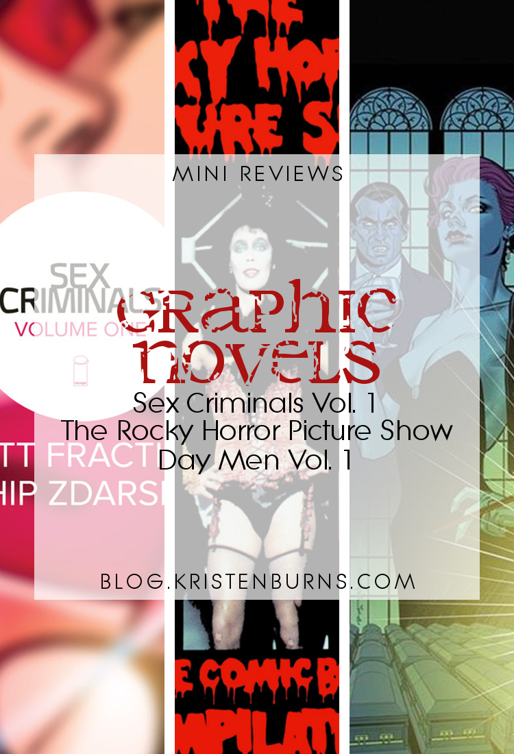 Mini Reviews: Graphic Novels - Sex Criminals Vol. 1, The Rocky Horror Picture Show, Day Men Vol. 1 | reading, books, book reviews, graphic novel, fantasy, urban fantasy, vampires