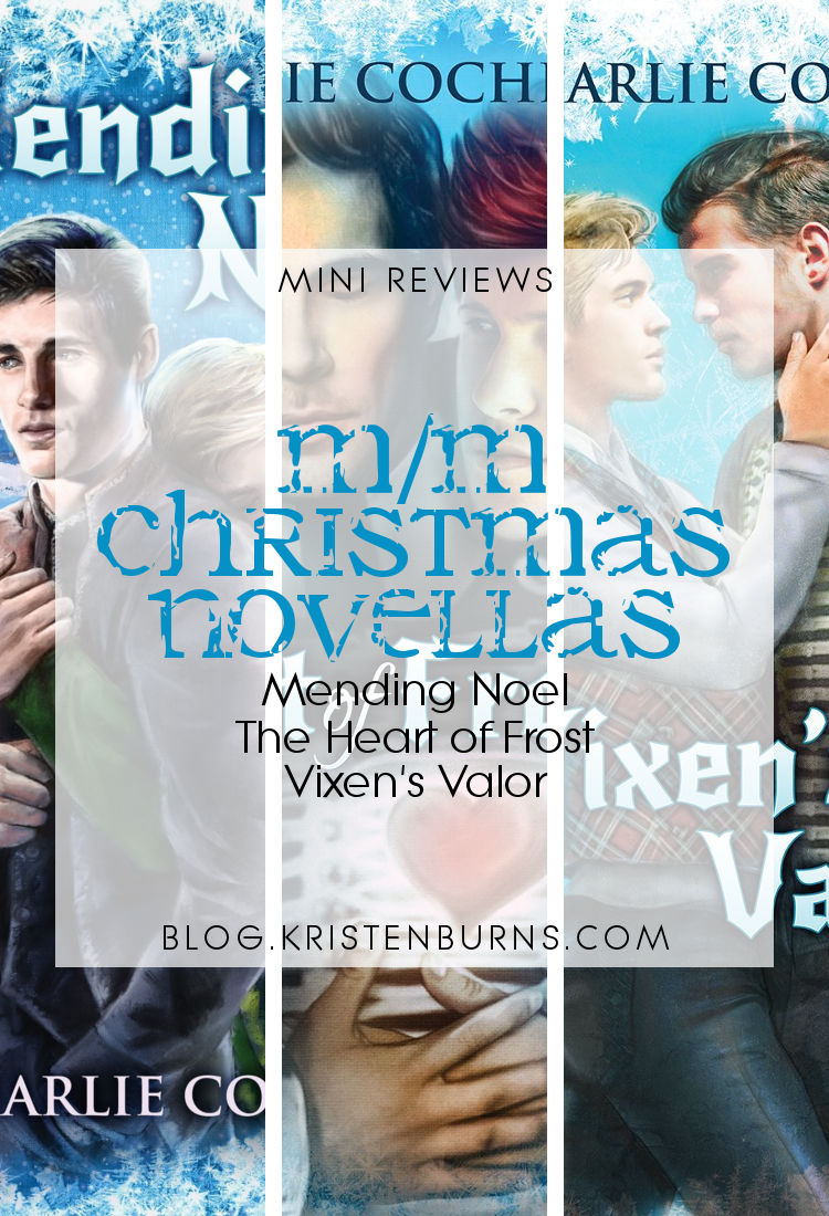 Mini Reviews: M/M Christmas Novellas – Mending Noel, The Heart of ...
