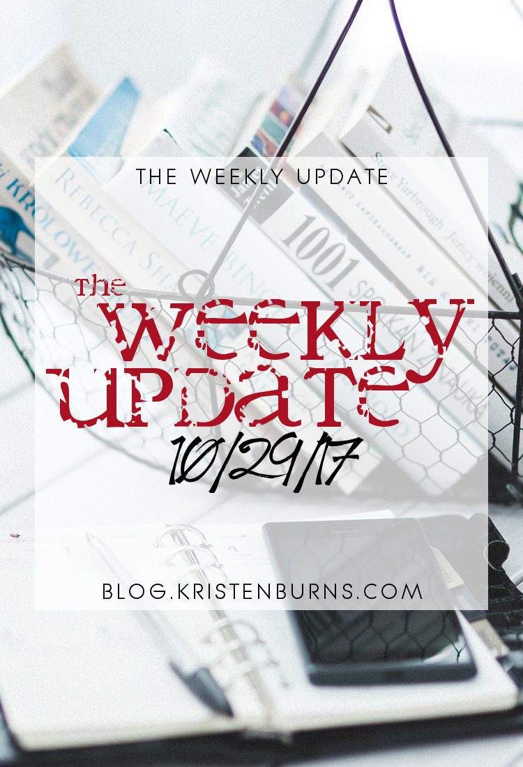 The Weekly Update: 10-29-17