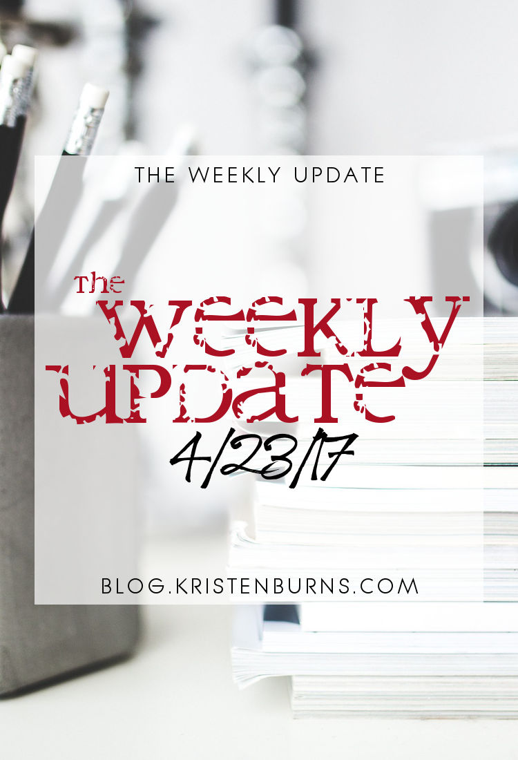 The Weekly Update: 4-23-17