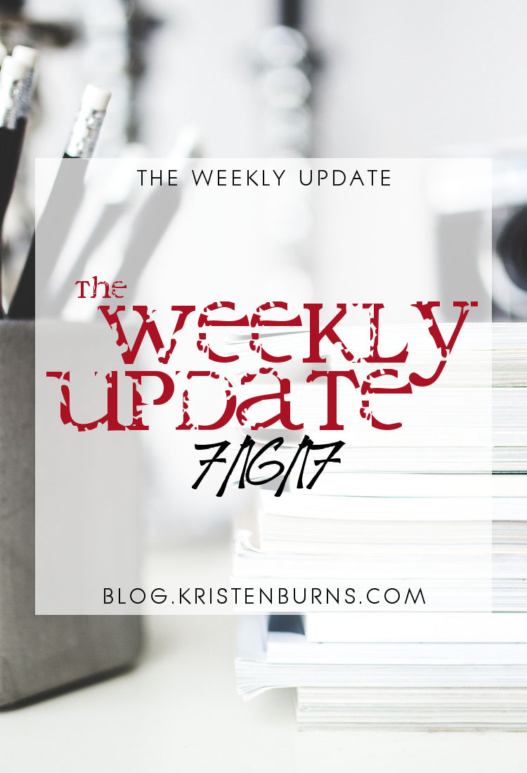 The Weekly Update: 7-16-17